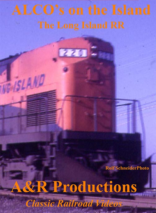 Alcos on the Island - The Long Island RR - A & R Productions Train Video A&R Productions LI-1
