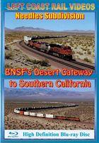 Needles Sub BNSFs Desert Gateway to Southern California BLU-RAY