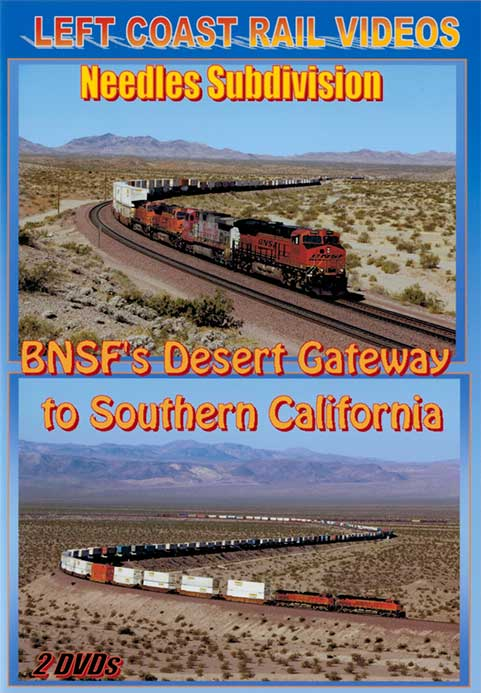 Needles Sub BNSFs Desert Gateway to Southern California 2 DVDs Train Video Left Coast Rail Videos BDG2SCDVD