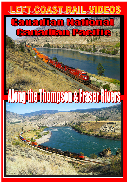 CN CP Along the Thompson & Fraser Rivers DVD Train Video Left Coast Rail Videos CNCPATFRDVD