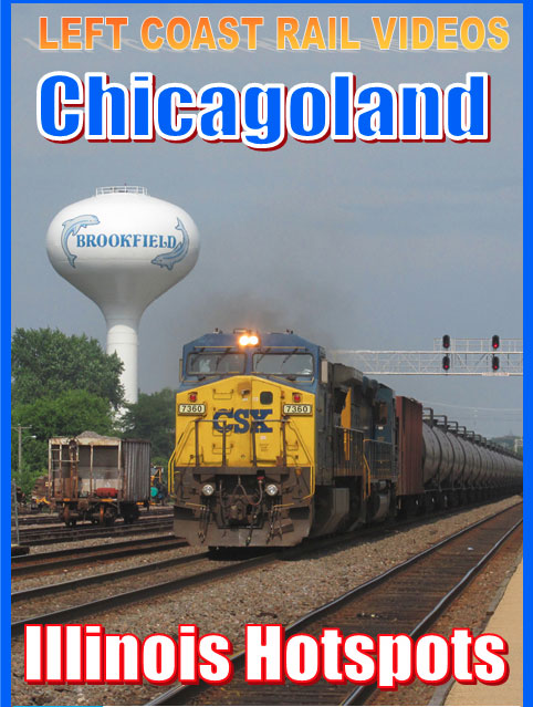 Chicagoland Illinois Hotspots DVD Train Video Left Coast Rail Videos CHIIHSDVD