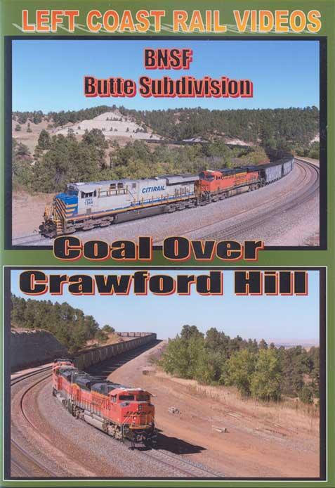 Coal Over Crawford Hill BNSF Butte Sub DVD Train Video Left Coast Rail Videos COCHDVD