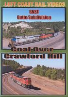 Coal Over Crawford Hill BNSF Butte Sub DVD