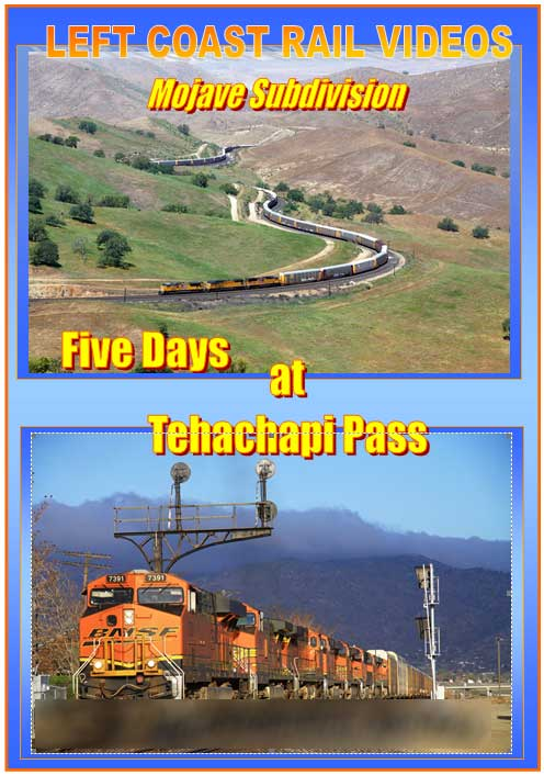Five Days at Tehachapi Pass Mojave Subdivision 3 Disc Collection DVD Train Video Left Coast Rail Videos LC-5TEHADVD