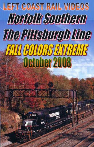 Norfolk Southern Pittsburgh Line Fall Colors Extreme DVD Train Video Left Coast Rail Videos LC-NSFCE
