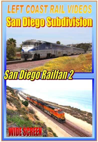 San Diego Railfan Subdivision Part 2 DVD Train Video Left Coast Rail Videos LC-RFSD2