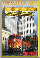 San Diego Railfan Subdivision Part 3 DVD