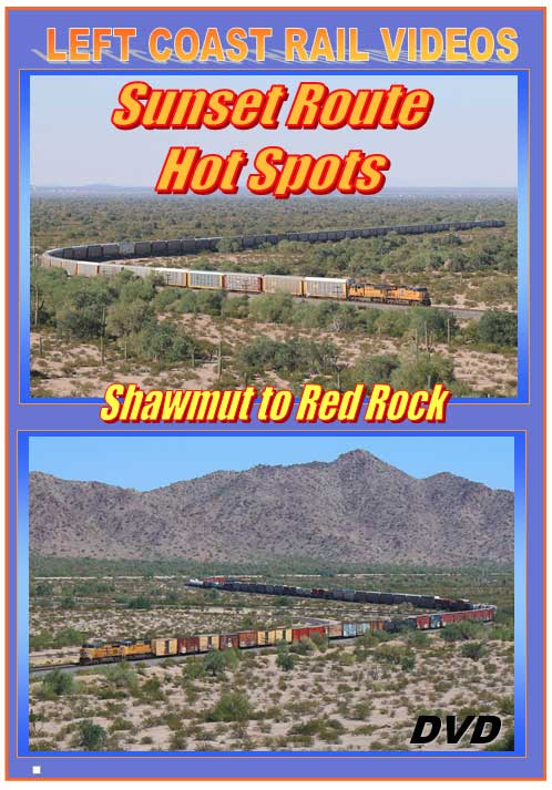 Sunset Route Hot Spots Shawmut to Red Rock DVD Left Coast Rail Videos LC-SRS2R
