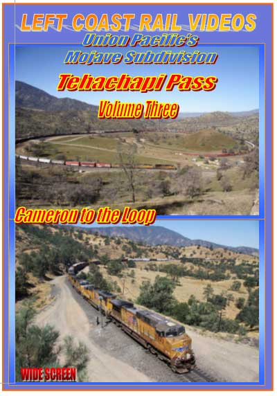 Tehachapi Vol 3 Pass Cameron to the Loop 2-Disc DVD Left Coast Rail Videos LC-TPV3