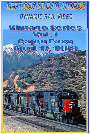 Vintage Series Vol 1 Cajon Pass April 17 1989 DVD Train Video Left Coast Rail Videos LC-VSCP
