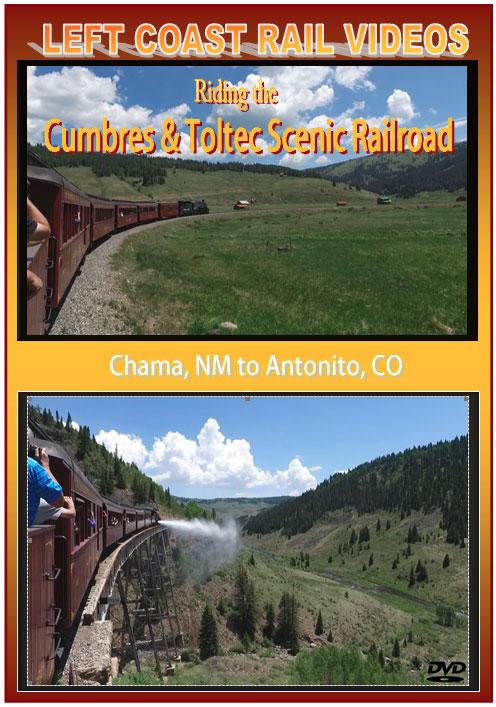 Riding the Cumbres & Toltec Scenic Railroad DVD Train Video Left Coast Rail Videos LC-CTSDVD