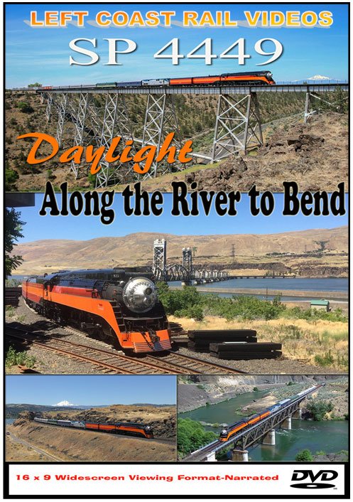 SP 4449 Daylight Along the River to Bend DVD Train Video Left Coast Rail Videos SP4449DVD