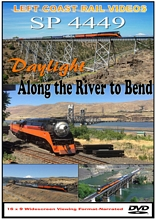 SP 4449 Daylight Along the River to Bend DVD