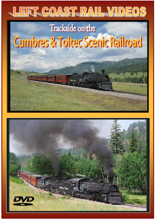Trackside on the Cumbres & Toltec Scenic Railroad DVD Train Video Left Coast Rail Videos CTSTSDVD