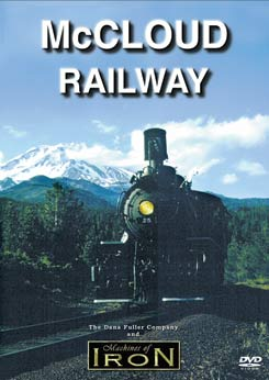 McCloud Railway on DVD by Machines of Iron Machines of Iron MCCRRDR