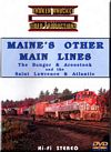 Maines Other Main Lines DVD