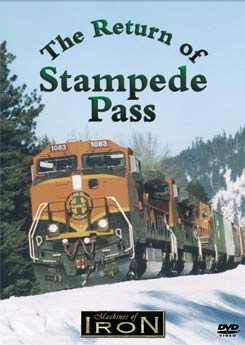 The Return of Stampede Pass on DVD by Machines of Iron Train Video Machines of Iron MOI-016DR