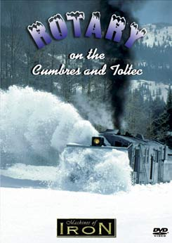 Rotary on the Cumbres & Toltec on DVD by Machines of Iron Train Video Machines of Iron MOI-022DR