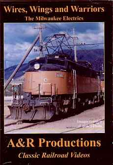 Wires, Wings and Warriors - The Milwaukee Electrics DVD Train Video A&R Productions MR-1