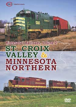 Minnesotas Railroads Vol 2 - St Croix Valley and Minnesota Northern C Vision Productions MR2DVD