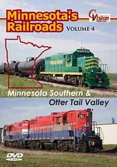 Minnesotas Railroads Vol 4 MN Southern & Otter Tail Valley C Vision Productions MR4DVD