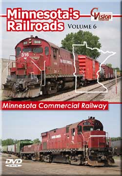 Minnesotas Railroads Vol. 6 Minnesota Commercial Railway DVD Train Video C Vision Productions MR6DVD