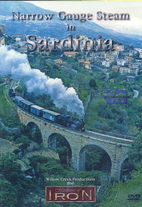 Narrow Gauge Steam in Sardinia DVD Machines of Iron SARDINIADR