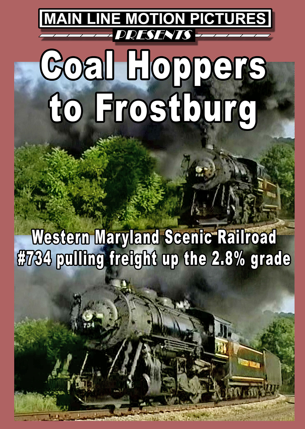 Coal Hoppers to Frostburg DVD Main Line Motion Pictures MLCHTF-DVD