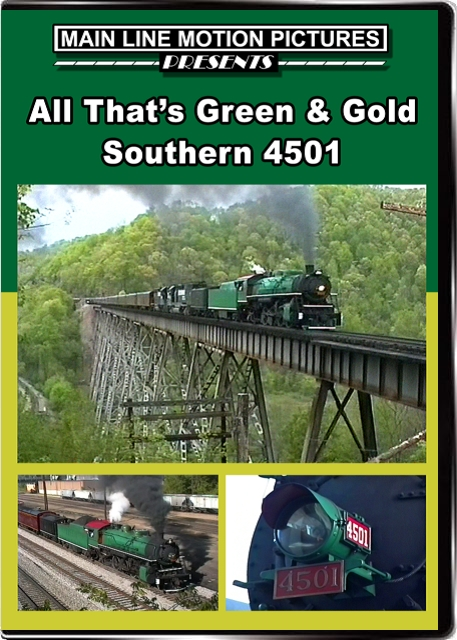 All Thats Green and Gold - Southern 4501 DVD Train Video Main Line Motion Pictures ML4501