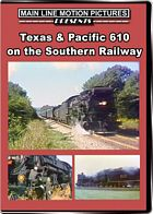 Texas & Pacific 610 on Southern Rails