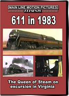 611 in 1983 - The Queen of Steam on Excursion in Virginia DVD