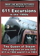 611 Excursions in the 1990s The Queen of Steam DVD