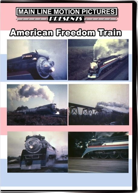 American Freedom Train Train Video Main Line Motion Pictures MLAFT