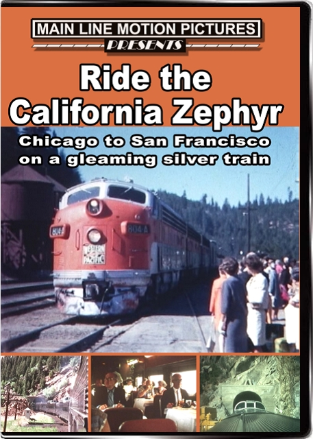 The California Zephyr in the 1950s and 1960s Train Video Main Line Motion Pictures MLCZ