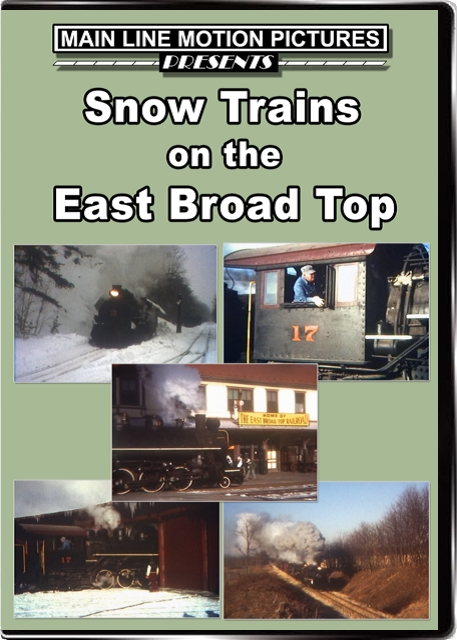 Snow Trains on the East Broad Top DVD Main Line Motion Pictures MLEBTS