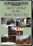 Snow Trains on the East Broad Top DVD