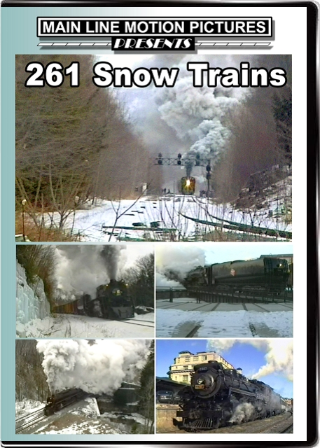 261 Snow Trains DVD Train Video Main Line Motion Pictures MLSN261