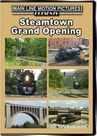 Steamtown Grand Opening DVD