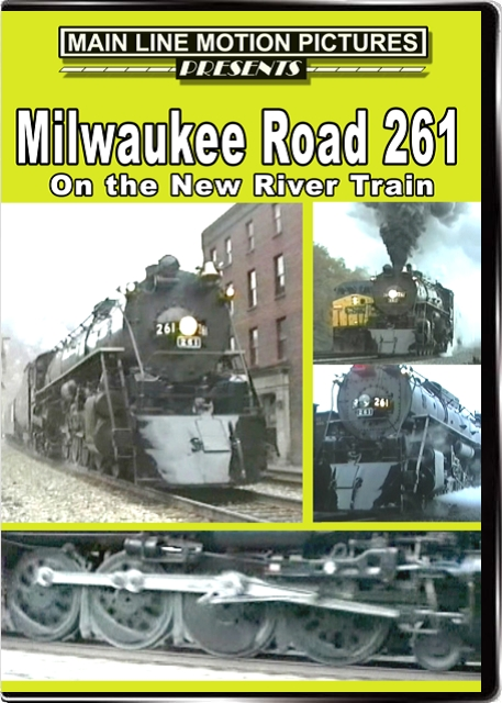 Milwaukee Road 261 on the New River Train DVD Main Line Motion Pictures ML261