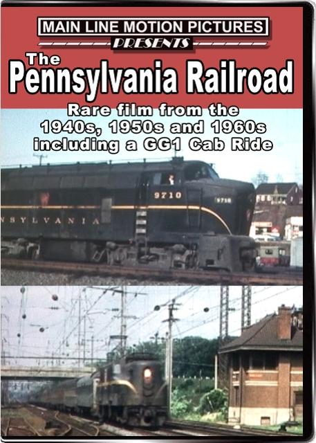 Pennsylvania Railroad Combo 1940-1960s Main Line Motion Pictures MLPRRC