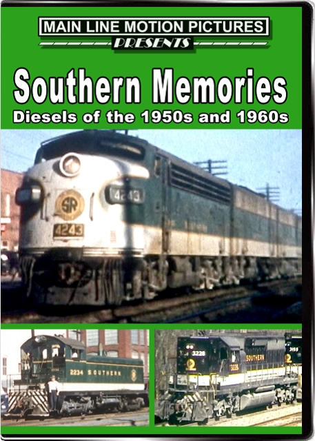 Southern Memories Diesels of the 1950s and 1960s DVD Main Line Motion Pictures MLSOU