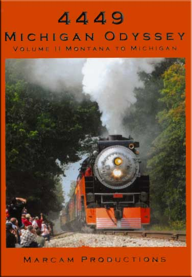 4449 Michigan Odyssey Volume 2 Montana to Michigan DVD Train Video Marcam Productions 4449MICHV2DVD 850075002153