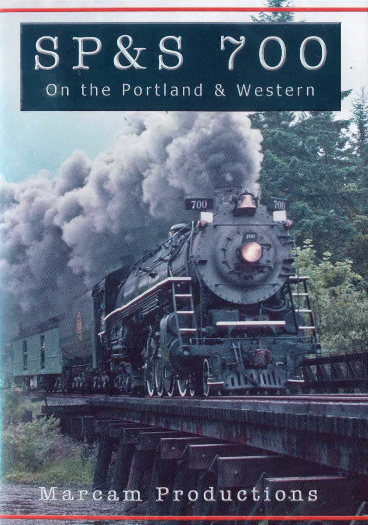 SP&S 700 On the Portland & Western DVD Train Video Marcam Productions SPS700PW 857670005060
