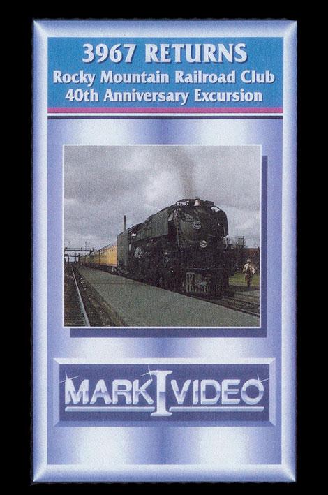 3967 Returns Rocky Mountain 40th Anniversary Excursion DVD Mark I Video M13967