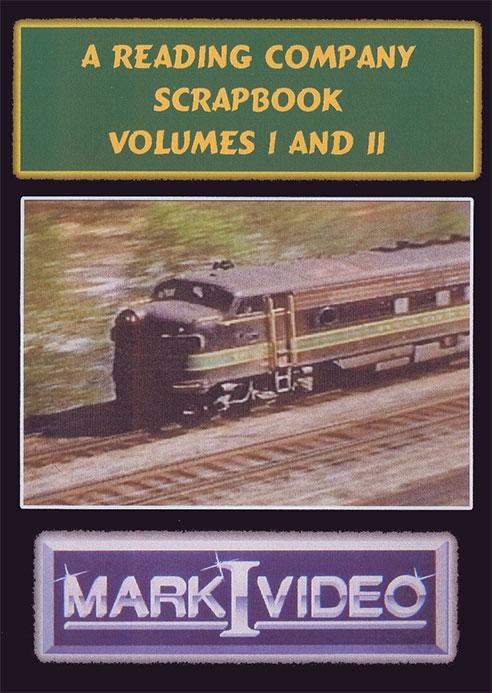 A Reading Company Scrapbook Vols 1 and 2 DVD Mark I Video M1ARCS
