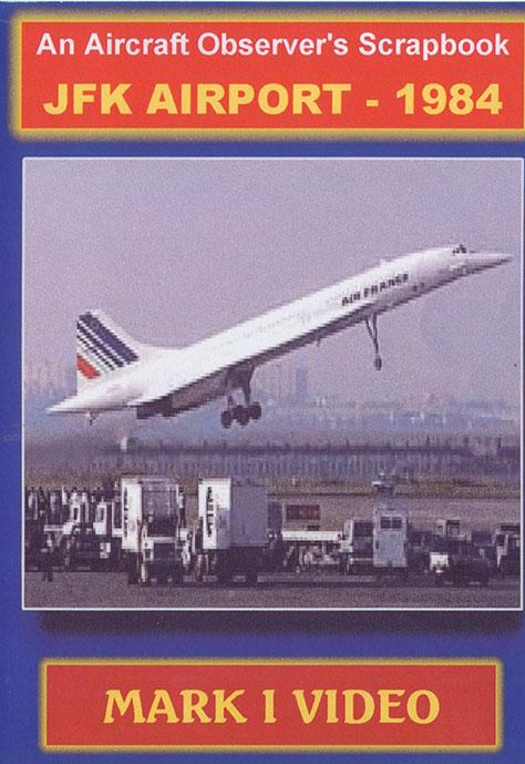 An Aircraft Observers Scrapbook JFK International Airport 1984 DVD Mark I Video M1JFK