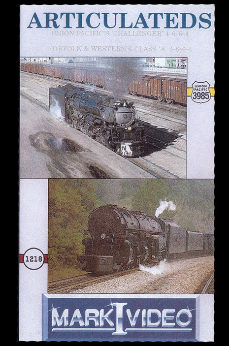 Articulateds UP 3985 and N&W Class A 1218 DVD Mark I Video M11218