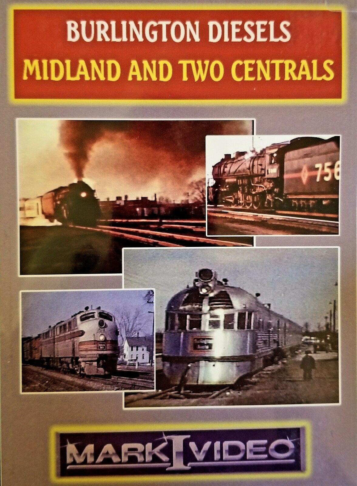 Burlington Diesels Midland and Two Centrals DVD Mark I Video M1BDMC
