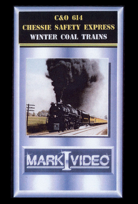 C&O 614 Chessie Safety Express Winter Coal Trains DVD Mark I Video M1COCH
