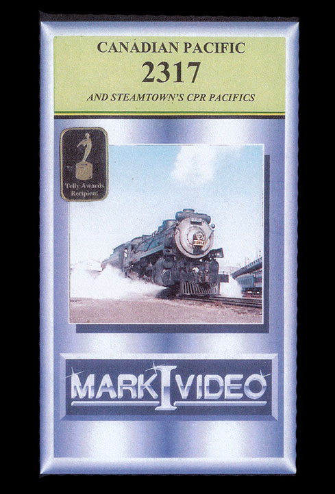 Canadian Pacific 2317 and Steamtowns CPR Pacifics DVD Mark I Video M1CP23